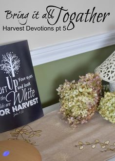 Bringing it all together. The final post in our harvest devotional series. A…