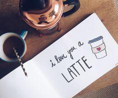 I love you a latte - more on teaandtwigs.de