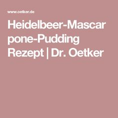 Heidelbeer-Mascarpone-Pudding Rezept | Dr. Oetker
