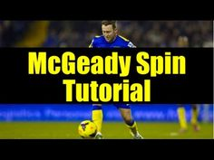 Watch this quick tutorial on the move popularized by Everton winger Aiden McGeady, the McGeady Spin.