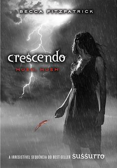 Buy Crescendo (Saga Hush, Hush by Becca Fitzpatrick and Read this Book on Kobo's Free Apps. Discover Kobo's Vast Collection of Ebooks and Audiobooks Today - Over 4 Million Titles! Ya Books, Good Books, Books To Read, Amazing Books, Julie Andrews, Saga Hush Hush, Paranormal Romance Books, Visual Statements, Literature