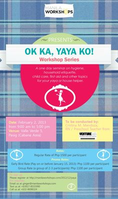 MANILA WORKSHOPS: OK KA, YAYA KO! (WORKSHOP DETAILS)    http://www.specialeducationphilippines.com/2013/01/07/manila-workshops-ok-ka-yaya-ko-workshop-details/