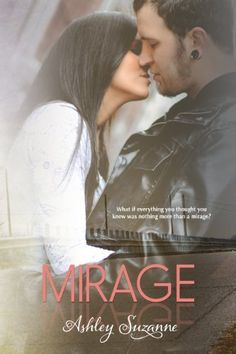 Mirage (Destined #1) (The Destined Series) by Ashley Suzanne,