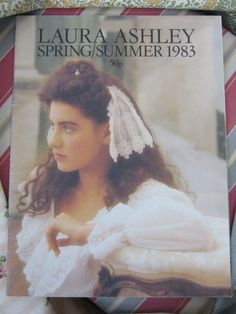 Cover of the 1983 Laura Ashley Spring/Summer Catalog -- This is the first catalog I have ever seen. Was Laura Ashley in the U. before It's crinkled and taped together from being looked at a mill Laura Ashley Inspiration, Laura Ashley Fashion, Ashley Clothes, Romantic Outfit, Romantic Fashion, Vintage Fashion 1950s, Valley Girls, Fashion Catalogue, Vintage Bridal