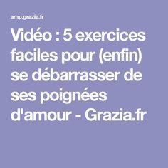 Vidéo : 5 exercices faciles pour (enfin) se débarrasser de ses poignées d'amour - Grazia.fr