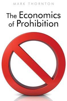 The Economics of Prohibition by Mark Thornton https://www.amazon.com/dp/1610160479/ref=cm_sw_r_pi_dp_x_RnMPyb73VT6VH
