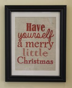 Have Yourself a Merry Little Christmas Burlap by MagnoliaMommyMade