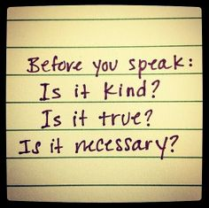 Before you speak....