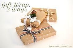 gorgeous gift wrap, three ways!