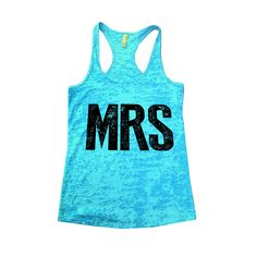 Mrs Burnout Tank Top By Funny Threadz - 536