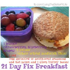 21 Day Fix Breakfast! Love making these meals! The containers make everything so easy! Fruit and egg sandwich!