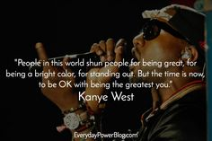 20 Kanye West Quotes About Believing In Your Dreams