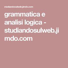 grammatica e analisi logica - studiandosulweb.jimdo.com