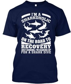 Sharkoholic On Road To Recovery! Navy T-Shirt Front