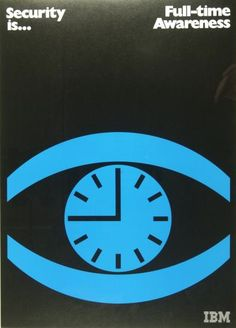 Poster Design by Fred Troller, Security is… Full-time Awareness, RIT Library, IBM. (USA)