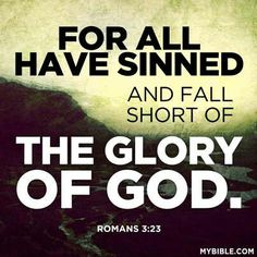 Image result for picture romans3:23