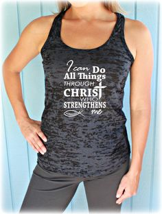 Womens Workout Gym Tank. Inspirational Tank Top. by BraveAngelShop, $20.99 - Christian Workout Clothes, I Can Do All Things Through Christ Who Strengthens Me. Phillipians 4 13. Motivational Workout Tank. Workout Clothing. Bible Verse.