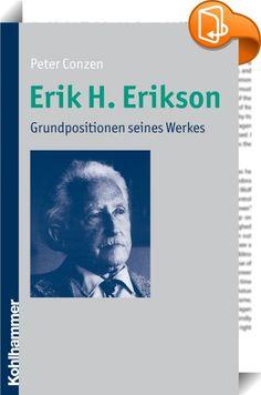 """Erik H. Erikson    ::  """"Dieses Buch fasst alle Grundgedanken eines der populärsten und originellsten Vertreter der Psychoanalyse in übersichtlicher und präziser Weise zusammen. Die kritische Auseinandersetzung mit den Werten einer idealisierten bürgerlichen Welt fehlt dabei nicht. Eine lohnenswerte Lektüre!"""" (Dr. Margarete Mitscherlich-Nielsen) """"Der Autor kann mit einer gleichermaßen engagierten wissenschaftlichen und erzählenden Schreibweise seine Leserinnen und Leser für einen der wi..."""
