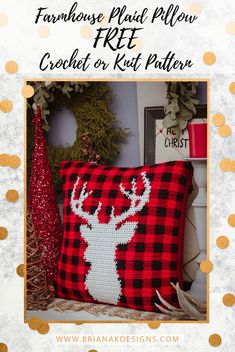 FREE Crochet or Knit Farmhouse Plaid Pillow Cover Pattern. What's more holiday than plaid and deer? I love this modern and in style look of farmhouse holiday decor. Farmhouse decorating is warm, cozy, relaxing, and full of charm and character. This is what I wanted this design to capture.  I hope you really enjoy not only working up this pattern but adding beautiful hand made decor to your home.  #free #crochet #deer #plaid #holidaydecor #christmasdecor #reindeer #crochetpattern
