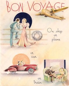 Bon Voyage ! - Plane Train Cruise . The old glamour of travel . - Google Search