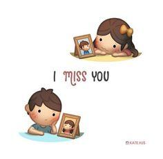 I miss you always