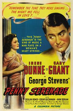Movie poster, Penny Serenade starring Irene Dunne and Cary Grant Old Movies, Vintage Movies, Great Movies, Classic Movie Posters, Classic Movies, Film Posters, Cary Grant, Beulah Bondi, Movie Stars