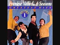 Stay - Frankie Valli and the Four Seasons