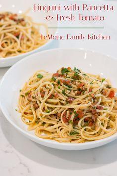 Linguini with Pancetta & Fresh Tomato - LeMoine Family Kitchen Seafood Recipes, Pasta Recipes, Sauce Recipes, Yummy Noodles, Garlic Pasta, Plum Tomatoes, Family Kitchen, Most Popular Recipes, Italian Dishes