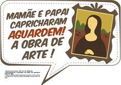 Plaquinhas para Chá de Bebê - Mamãe e Papai capricharam aguardem a obra de arte