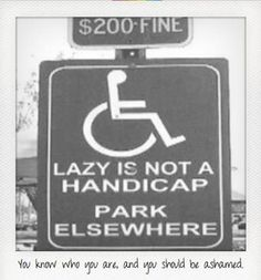 For Jerks who park in disabled spots