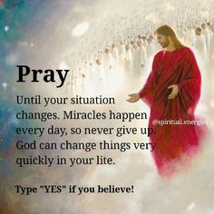 Until your situation changes. Miracles happen every day, so never give up. God can change things very quickly in your life... Save this post and share it with a friend who need #spirituality #spiritual #love #meditation #spiritualawakening #healing #peace #life Prayer Quotes, Spiritual Quotes, Wisdom Quotes, Life Quotes, Quotes Quotes, Magic Quotes, Soul Quotes, Photo Quotes, Attitude Quotes