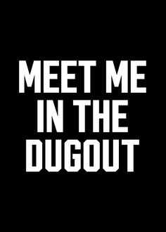 Meet me in the dugout, Jeter and A-Rod lol jk ; Softball Quotes, Softball Pictures, Girls Softball, Softball Players, Fastpitch Softball, Sport Quotes, Baseball Dugout, Baseball Pants, Baseball Stuff