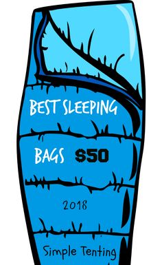 Best Sleeping Bags in 2018 that cost under $50. Yes, we know that's affordable.. But these sleeping bags are still high quality at the right use. Get one today!