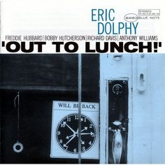 Eric Dolphy - Out to Lunch Dolphy's last authorized album, released posthumously is his most admired. Dolphy plays with Freddie Hubbard, Bobby Hutcherson, Richard Davis and 18 year old Tony Williams. All the compositions are Dolphy originals. Free Jazz, Serge Gainsbourg, Lp Cover, Cover Art, Lp Vinyl, Vinyl Records, Rare Vinyl, Vinyl Art, Bobby Hutcherson