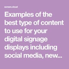 Examples of the best type of content to use for your digital signage displays including social media, news, RSS, video showreels and digital menu boards. Digital Menu Boards, Digital Signage Displays, Social Media, Good Things, Content, Type, News, Digital Menu, Social Networks