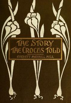1909. Everett Merrill Hill. Cover design: R. W. Little.