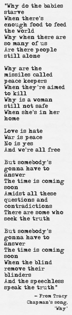 Lyrics from Tracy Chapman's song, 'Why'