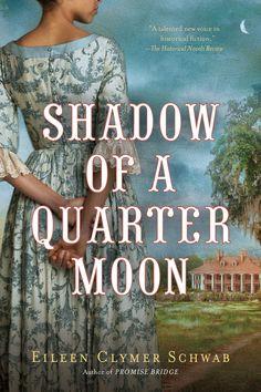 Shadow of a Quarter Moon by Eileen Clymer Schwab
