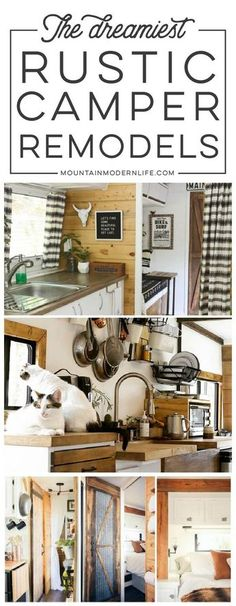If white paint, various wood tones, and lots of texture is your thing, you'll love these rustic camper remodels! MountainModernLife.com