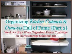 Before and after pictures from real women who've organized their kitchen cabinets and drawers as part of the 52 Week Organized Home Challenge on Home Storage Solutions 101