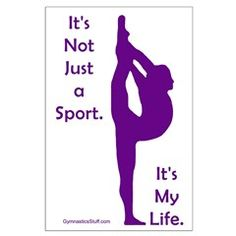 Gymnastics Stuff - Apparel and Gifts: Gymnastics Poster - Life: Gymnastics Poster - It's not just a sport. It's my life. Great gift for gymnast or gymnastics coach! Gymnastics Wallpaper, Gymnastics Bedroom, Gymnastics Poses, Gymnastics Coaching, Amazing Gymnastics, Gymnastics Videos, Gymnastics Gifts, Gymnastics Workout, Gymnastics Pictures