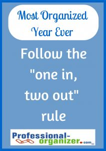 """Your Most Organized Year Ever Follow the """"one in, two out"""" rule. Organizing Solutions, Life Organization, Clutter, Storage Ideas, Mansion, Work On Yourself, Organize, Blog, Free"""