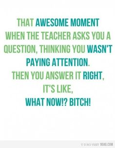 I had this moment in grade math. I had a DAMN GOOD answer for pi! Me Quotes, Funny Quotes, Awkward Moments, I Can Relate, Like A Boss, Look Cool, Wise Words, I Laughed, Feel Good