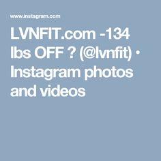 LVNFIT.com -134 lbs OFF 💥 (@lvnfit) • Instagram photos and videos