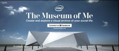 Intel Museum of Me: Working with International Agency on Creative, Content Marketing
