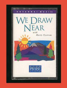 Hosanna Music - We Draw Near  Praise & Worship 1996 (Cassette Tape) CCM OOP #Christian