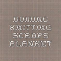 Domino knitting - scraps blanket