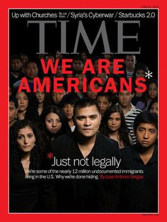 Undocumented Immigrants Land TIME Cover