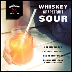 Harness the power of a JD Sour. Pour together 2 oz of Jack Daniel's Tennessee Whiskey, 4 oz of grapefruit juice, 1 1/2 oz of honey syrup, and ganrish with a lemon and grapefruit slice.
