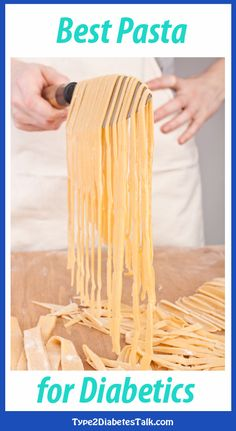 Best Pasta for Diabetics - we make some comparisons and dig into some juicy stuff